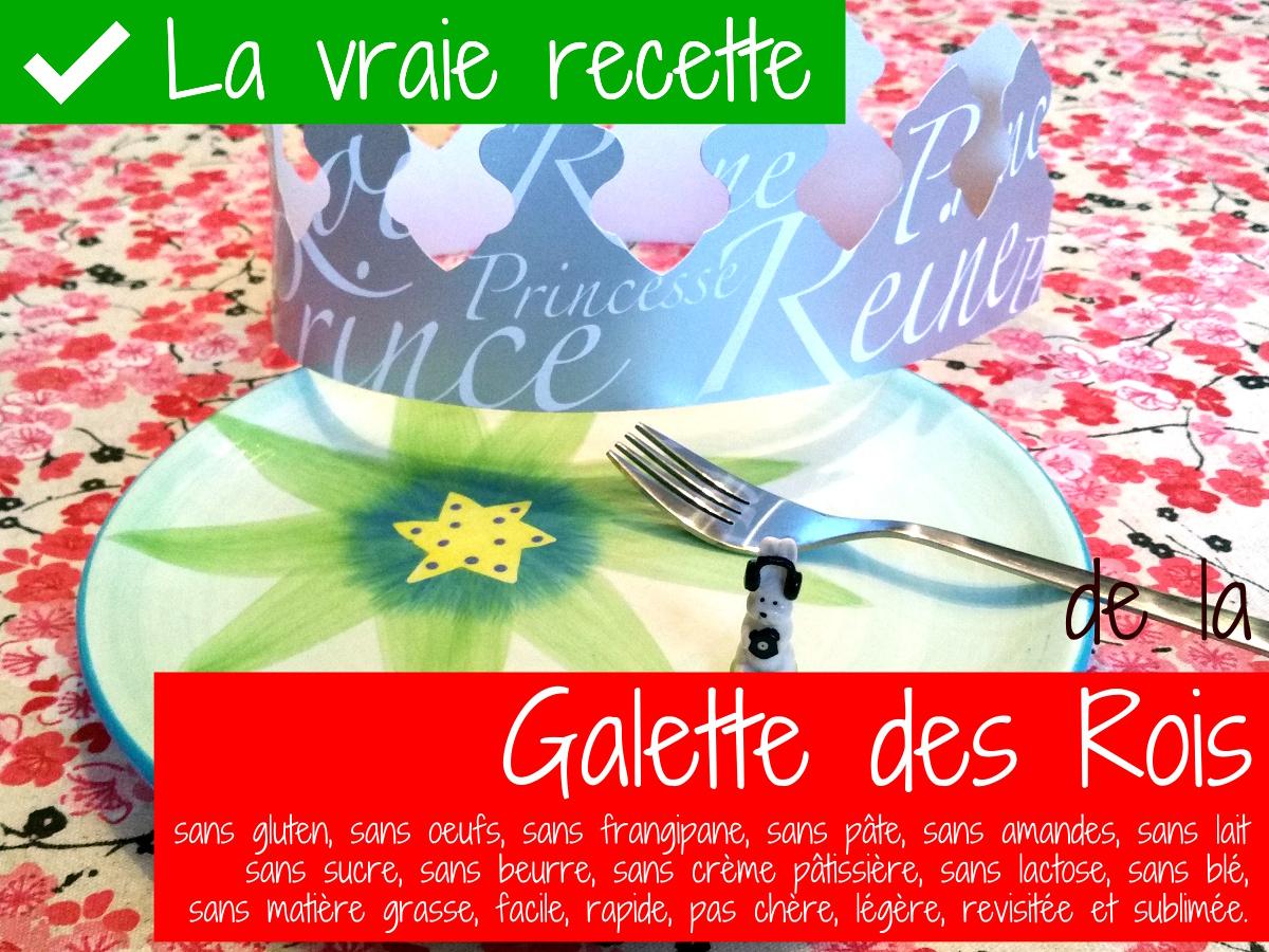 La Vraie Recette De La Galette Des Rois Sans Gluten Sans Oeufs