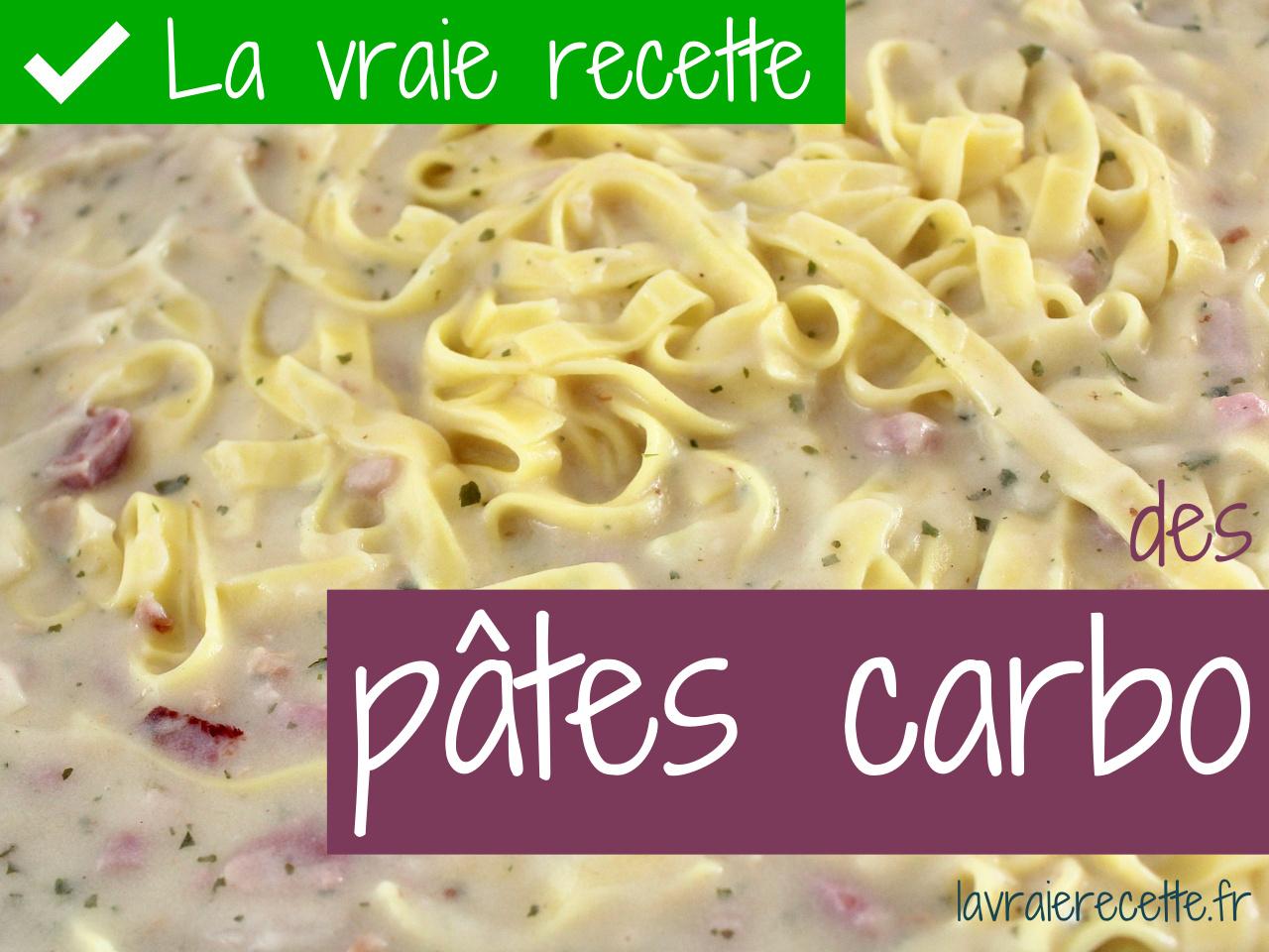 Idee Repas Avec Pates.La Vraie Recette Des Pâtes Carbo Avec Lardons Et Crème Fraîche